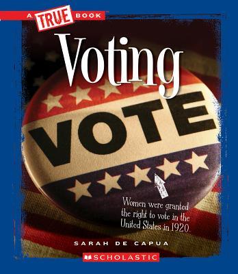Voting By De Capua, Sarah