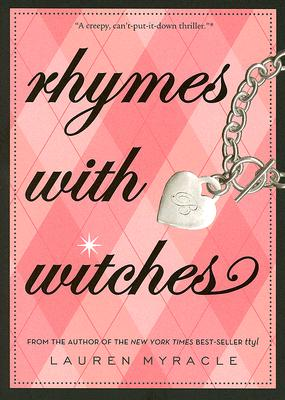 Rhymes With Witches By Myracle, Lauren